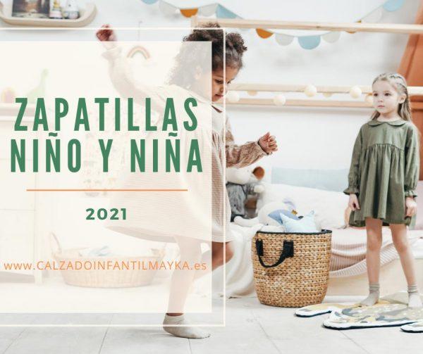 Zapatillas niño y niña 2021